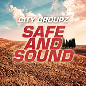 City Groupz-Safe And Sound