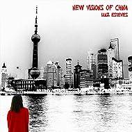 New Visions of China