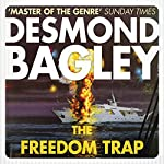 The Freedom Trap | Desmond Bagley