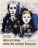 """Afficher """"Alex et Léon dans les camps français"""""""