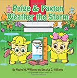 img - for Paige & Paxton Weather the Storm (The Adventures of Paige & Paxton) book / textbook / text book