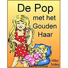 Children's Book Dutch:De pop  met het gouden haar (Boeken voor kinderen bedtime stories in Dutch) (Dutch Edition)