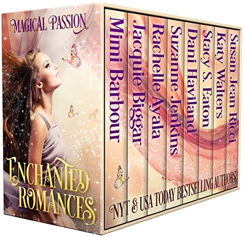 Enchanted Romances - Magical Passion by [Barbour, Mimi, Biggar, Jacquie, Ayala, Rachelle, Jenkins, Suzanne, Haviland, Dani, Eaton, Stacy S., Walters, Katy, Ricci, Susan Jean]