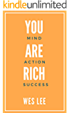 You Are Rich: Master your mind, action, success strategy