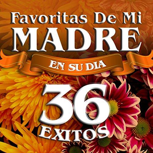 ... Favoritas De Mi Madre (En Su Dia)