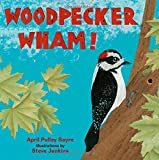 img - for Woodpecker Wham! book / textbook / text book