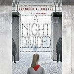A Night Divided | Jennifer A. Nielsen