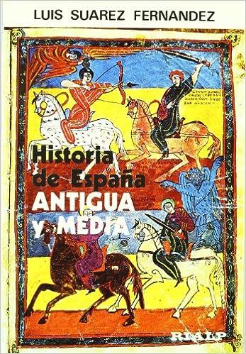 Historia de España Antigua y Media. 2 Vols. Manuales ...