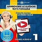 Apprendre le Suédois - Écoute facile - Lecture facile -Texte Parallèle Cours Audio No. 1: Lire et Écouter des Livres en Suédois |  Polyglot Planet