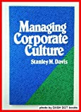 Managing Corporate Culture, Stanley M. Davis, 0887300596