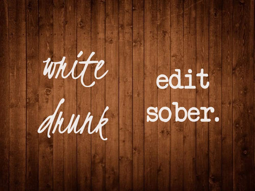 Write Drunk Edit Sober Decal Sticker