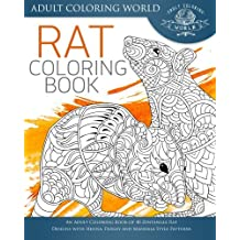 Rat Coloring Book: An Adult Coloring Book of 40 Zentangle Rat Designs with Henna, Paisley and Mandala Style Patterns