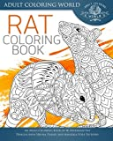 Rat Coloring Book: An Adult Coloring Book of 40 Zentangle Rat Designs with Henna, Paisley and Mandala Style Patterns (Animal Coloring Books for Adults) (Volume 22)