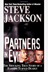 Partners In Evil: The Shocking True Story of a Fantasy Turned Deadly