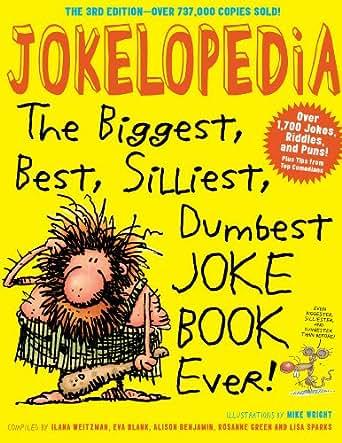 Jokelopedia the biggest best silliest dumbest joke book ever childrens ebooks fandeluxe Images