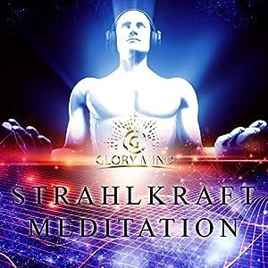 Strahlkraft Meditation Hörbuch