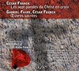 Franck; Faure: Seven words of Christ on the cross