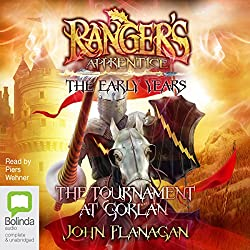 The Tournament at Gorlan: Ranger's Apprentice - The Early Years, Book 1
