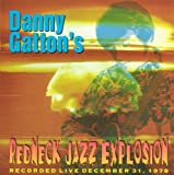 Redneck Jazz Explosion - Recorded Live at The Cellar Door, December 31, 1978