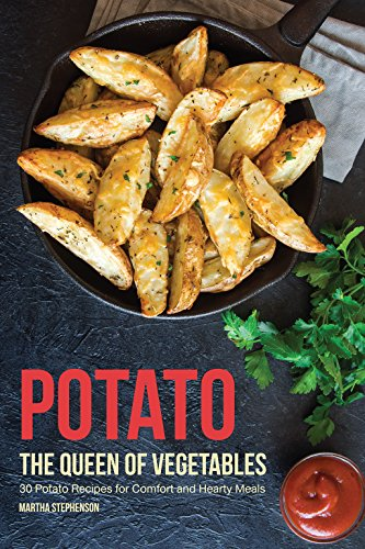 Potato Salad Red Potatoes (Potato, The Queen of Vegetables: 30 Potato Recipes for Comfort and Hearty Meals)