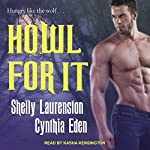 Howl for It | Shelly Laurenston