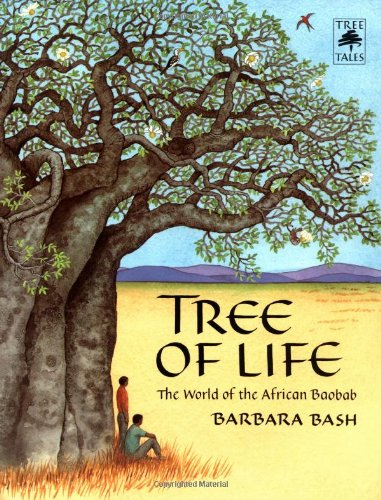 Tree of Life: The World of the African Baobab (Tree Tales) ebook