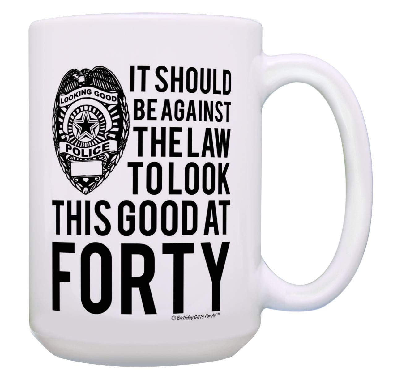 Taza de café con texto en inglés «Look This Good at Forty ...
