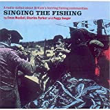 Cheap Singing The Fishing: A Radio-Ballad About Britain's Herring Fishing Communities