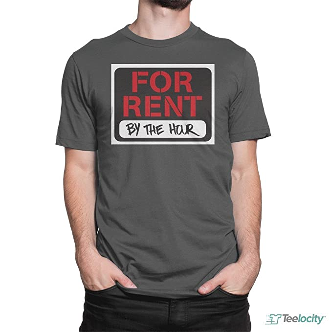 53f9dcbdc for Rent by The Hour Sign T-Shirt Cool Funny Movie Tee at Amazon ...