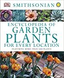 An Encyclopedia of Garden Plants for Every Location, DK Publishing, 1465414398
