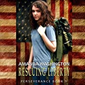 Rescuing Liberty: Perseverance, Book 1 | Amanda Washington