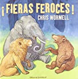 Fieras Feroces!, Chris Wormell, 842613792X