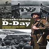 Spearheading D-Day, Jonathan Gawne, 2352502012