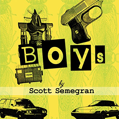 Boys: Stories About Bullies, Jobs, and Other Unpleasant Rites of Passage from Boyhood to Manhood