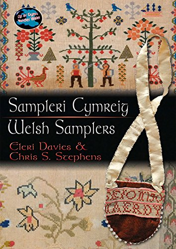 Sampleri Cymreig/Welsh Samplers (Cyfres Cip Ar Gymru / Wonder Wales)