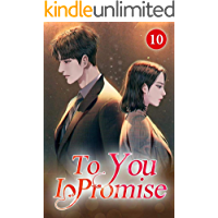 To You I Promise 10: Never See Each Other Again