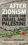 Image of After Zionism: One State for Israel and Palestine