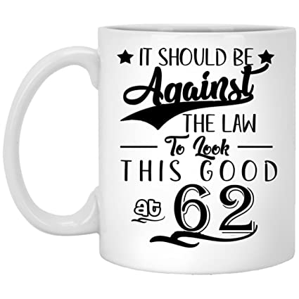 62th Birthday Gifts For Women Eighty Years Old Men Gift Happy Funny 62 Mens Womens Womans