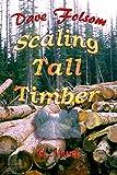 Scaling Tall Timber