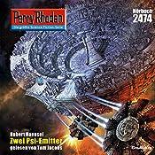 Zwei Psi-Emitter (Perry Rhodan 2474) | Hubert Haensel