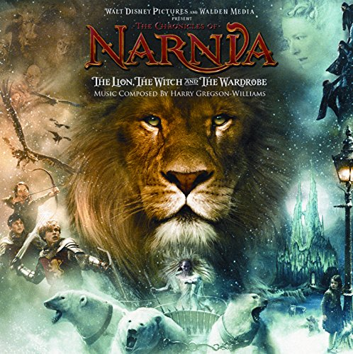 The Chronicles of Narnia: The Lion, The Witch and The Wardrobe (Original Motion Picture Soundtrack)