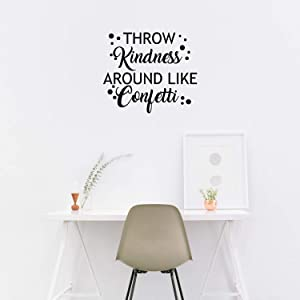 "Vinyl Wall Art Decal - Throw Kindness Around Like Confetti - 23"" x 26"" - Positive Bedroom Office Living Room Workplace Decoration - Motivational Wall Home Apartment Decor Sticker (23"" x 26"", Black)"