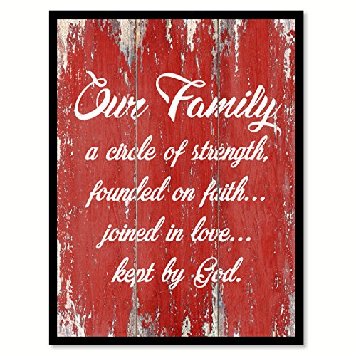 Our Family A Circle Of Strength Founded On Faith Joined In Love Kept By God Quote Saying Red Canvas Print Picture Frame Home Decor Wall Art Gift Ideas 28'' x 37'' by SpotColorArt
