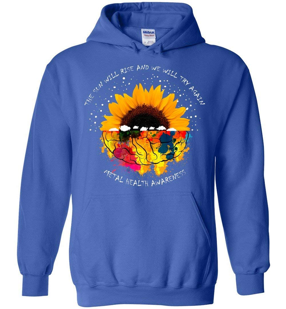 The Sun Will Rise And We Will Try Again Sunflower Brain Shirts
