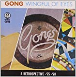 Wingful of Eyes by Gong (1995-05-05)