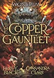 """The Copper Gauntlet (Magisterium, Book 2)"" av Holly Black"