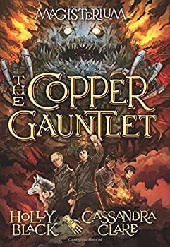 The Copper Gauntlet 0545522285 Book Cover