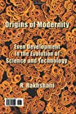 Origins of Modernity, R. Rakhshani, 146114454X