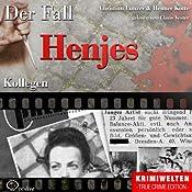 Kollegen: Der Fall Henjes | Christian Lunzer, Henner Kotte