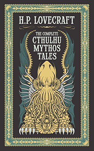 Complete Cthulhu Mythos Tales (Barnes & Noble Omnibus Leatherbound Classics) (Barnes & Noble Leatherbound Classic - Leather Collection